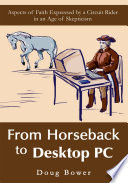 From Horseback To Desktop Pc Book PDF