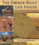 The Owner Built Log House