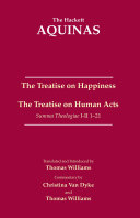The Treatise on Happiness     The Treatise on Human Acts