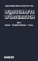 Wirtschaftswörterbuch / Dictionnaire Économique