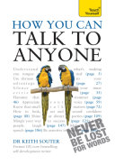 How You Can Talk To Anyone: Teach Yourself