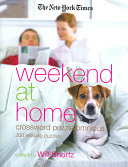 The New York Times Weekend at Home Crossword Puzzle Omnibus