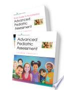 """Advanced Pediatric Assessment Set, Third Edition"" by Ellen M. Chiocca, PhD, CPNP, RNC-NIC"