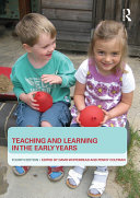 Teaching and Learning in the Early Years