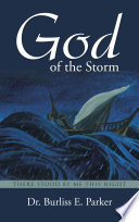 God Of The Storm There Stood By Me This Night