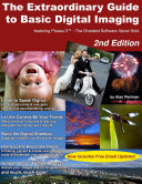 The Extraordinary Guide to Basic Digital Imaging -2nd Edition