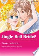 JINGLE BELL BRIDE?