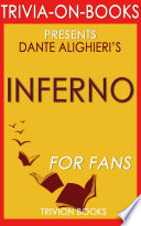 Inferno: A Novel by Dan Brown (Trivia-On-Books)