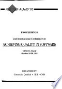 Proceedings 2nd International Conference on Achieving Quality in Software