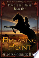 Place In The Heart Book One Breaking Point