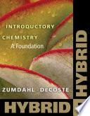 Introductory Chemistry: A Foundation, Hybrid