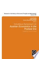 Including a Symposium on Austrian Economics in the Postwar Era