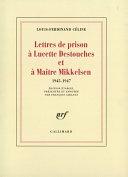 Pdf Lettres de prison à Lucette Destouches & à Maître Mikkelsen (1945-1947) Telecharger