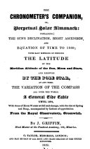 Pdf The chronometer's companion, or, Perpetual solar almanack: to 1869 [&c.].