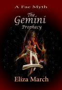 The Gemini Prophecy