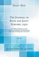 The Journal Of Bone And Joint Surgery 1922 Vol 20