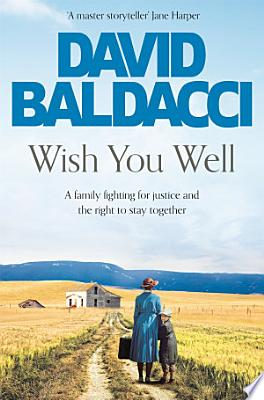Book cover of 'Wish You Well' by David Baldacci