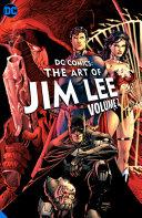 DC Comics  the Art of Jim Lee Vol  2