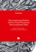 Electrospinning Method Used to Create Functional Nanocomposites Films