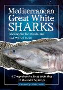 Mediterranean Great White Sharks