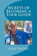 Secrets Of Becoming A Tour Guide