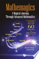 Mathemagics  A Magical Journey Through Advanced Mathematics   Connecting More Than 60 Magic Tricks To High level Math