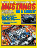Building High Performance Fox Mustangs on a Budget