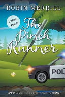 The Pinch Runner  Large Print