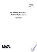 The Relativistic Electron Beam Plasma Heating Experiment