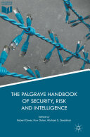 The Palgrave Handbook of Security, Risk and Intelligence