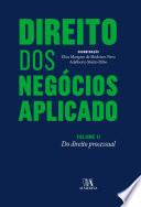 Direito dos Negócios Aplicado - Volume II