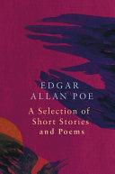 A Selection of Short Stories by Edgar Allen Poe  Legend Classics