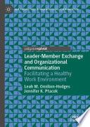 Leader-Member Exchange and Organizational Communication