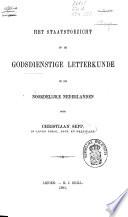 Het staatstoezicht op de godsdienstige letterkunde in de noordelijke Nederlanden