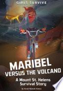 Maribel Versus the Volcano