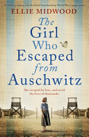 The Girl Who Escaped from Auschwitz Book PDF
