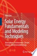 Solar Energy Fundamentals And Modeling Techniques Book PDF