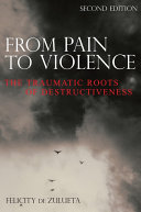 From Pain to Violence