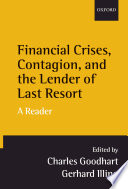 Financial Crises  Contagion  and the Lender of Last Resort   A Reader