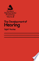 The Development of Hearing  : Its Progress and Problems
