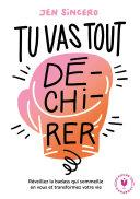 Tu Vas Tout Dé Chi Rer [Pdf/ePub] eBook