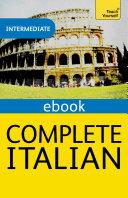 Complete Italian (Learn Italian with Teach Yourself)