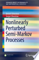 Nonlinearly Perturbed Semi Markov Processes