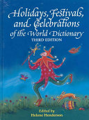 Holidays, Festivals, and Celebrations of the World Dictionary