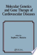 Molecular Genetics   Gene Therapy of Cardiovascular Diseases