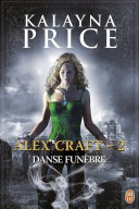 Alex Craft (Tome 2) - Danse funèbre ebook