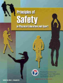Principles of safety in physical education and sport / edited by Neil J. Dougherty ; a project from