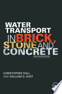 Water Transport in Brick  Stone and Concrete