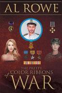 The Pretty Color Ribbons Of War Pdf/ePub eBook