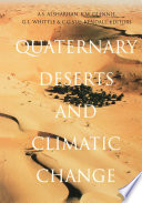 Quaternary Deserts and Climatic Change Book